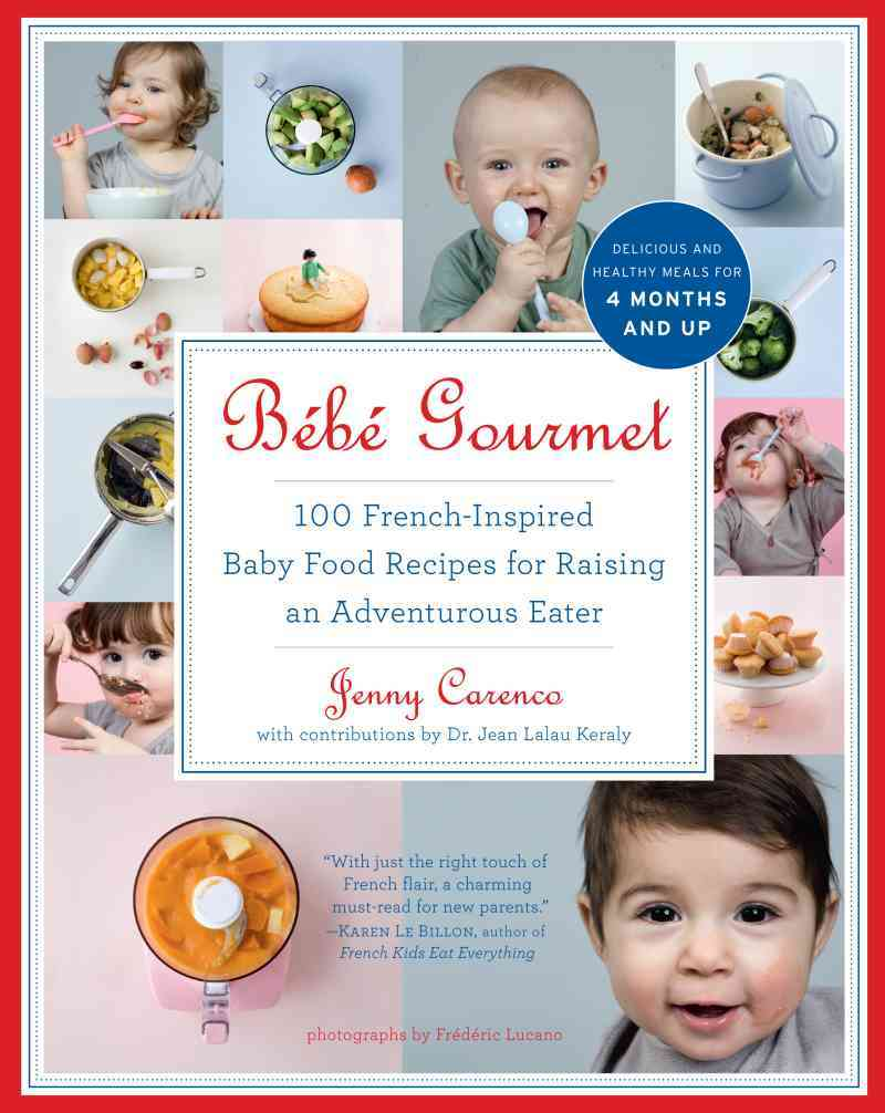 Bebe Gourmet By Carenco, Jenny/ Keraly, Jean Lalau (CON)